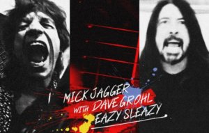 Listen to Mick Jagger and Dave Grohl's surprise new single 'Eazy Sleazy'